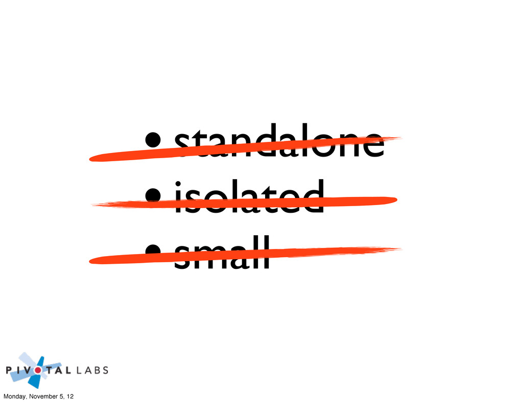 •standalone •isolated •small Monday, November 5...