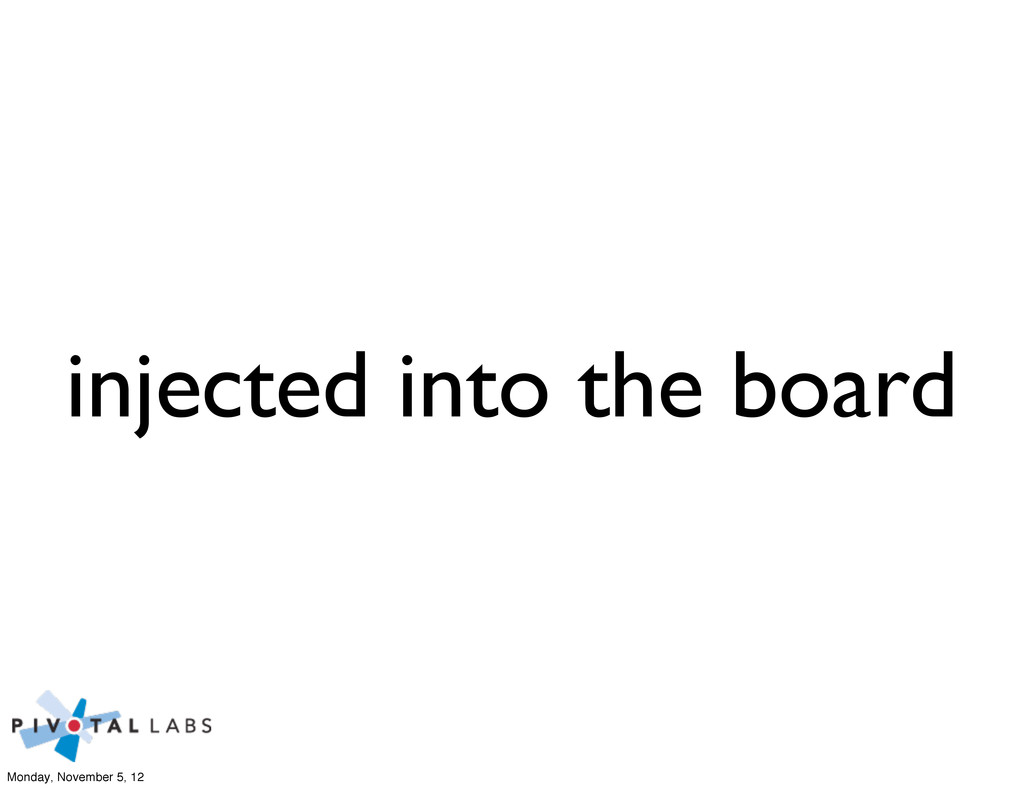 injected into the board Monday, November 5, 12