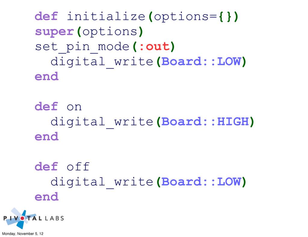 def initialize(options={}) super(options) set_p...