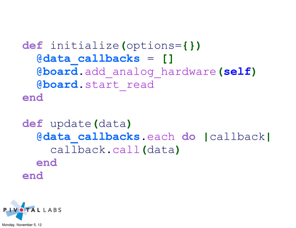 def initialize(options={}) @data_callbacks = []...