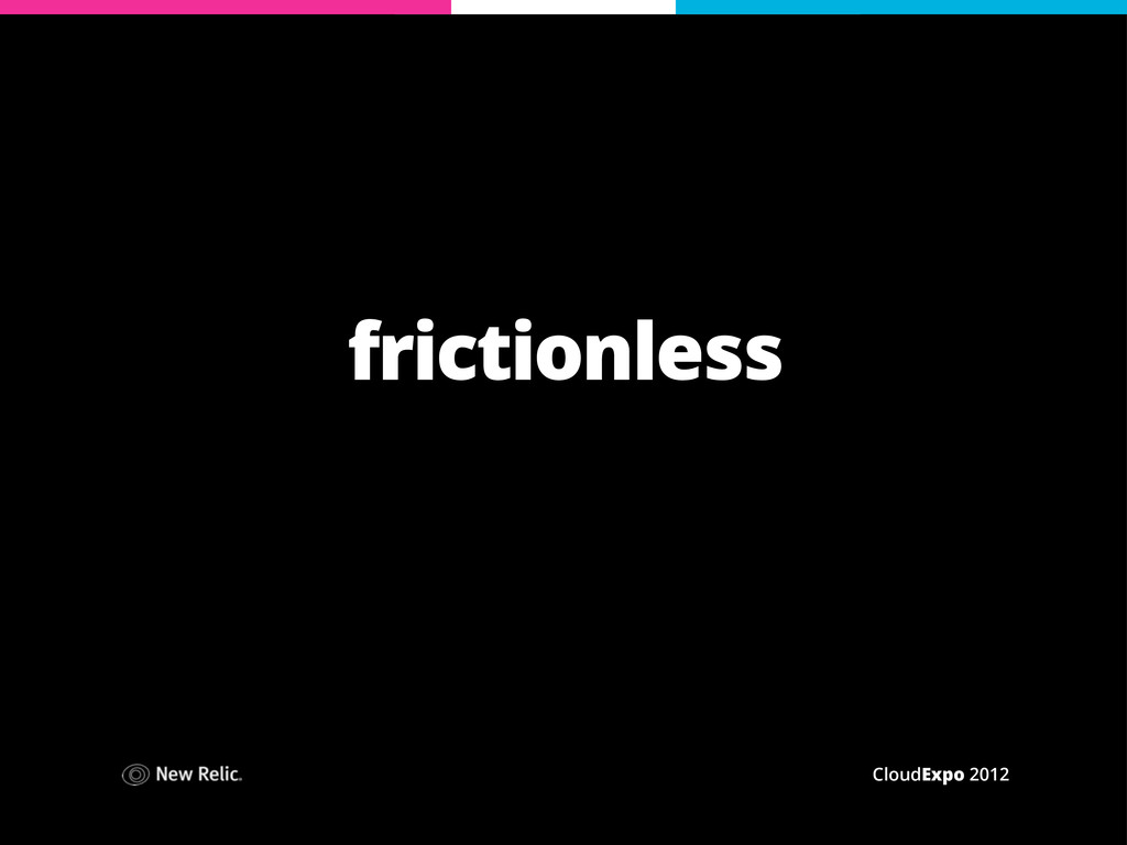 CloudExpo 2012 frictionless
