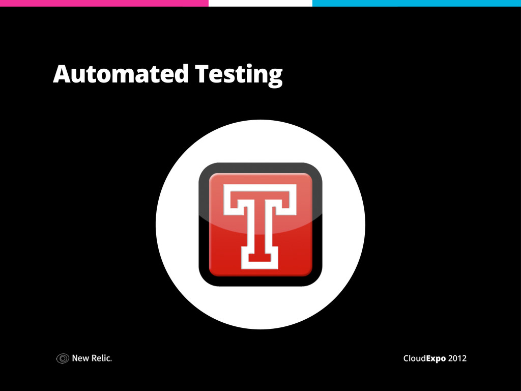CloudExpo 2012 Automated Testing