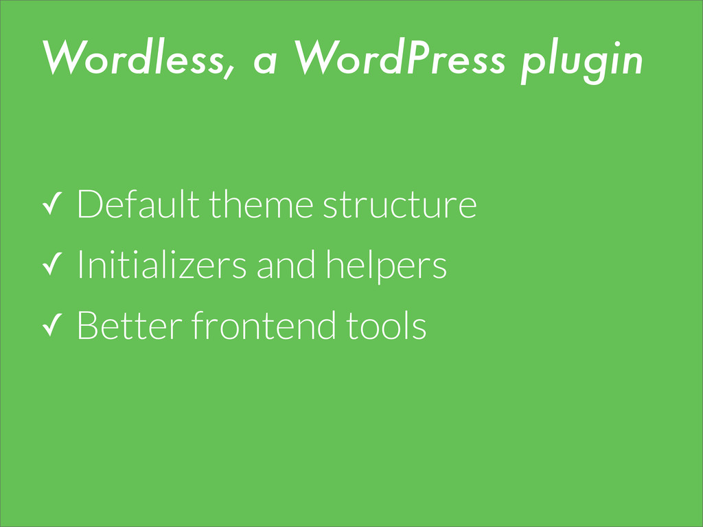 ✓ Default theme structure ✓ Initializers and he...