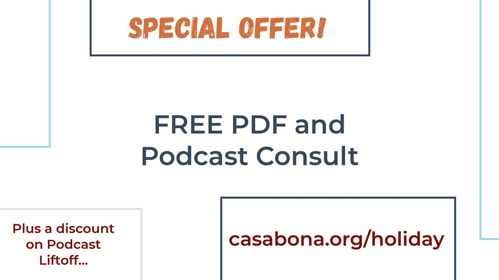 Special Offer! FREE PDF and Podcast Consult cas...