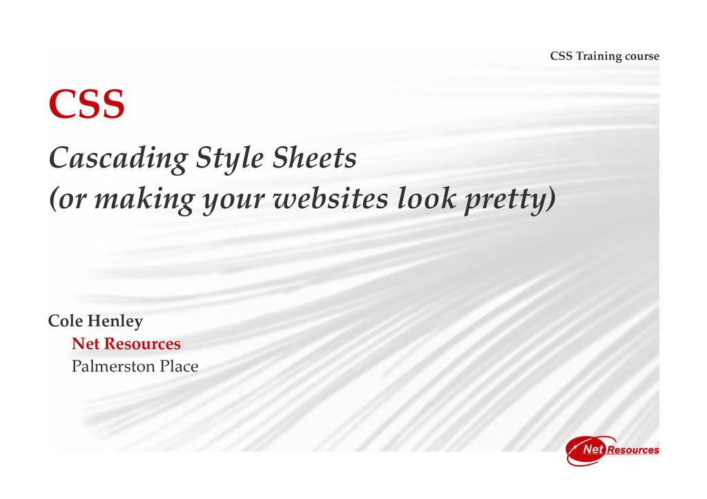 CSS Training course CSS Cascading Style Sheets ...