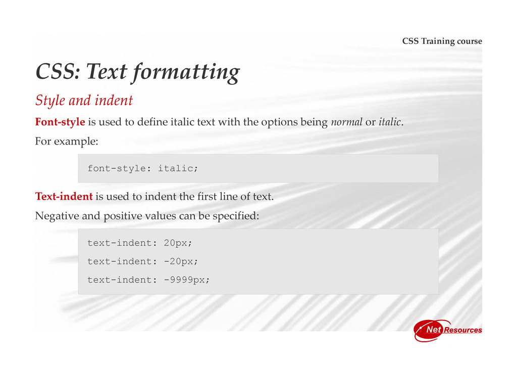 CSS Training course CSS: Text formatting Style ...