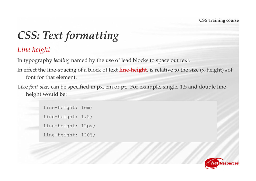CSS Training course CSS: Text formatting Line h...