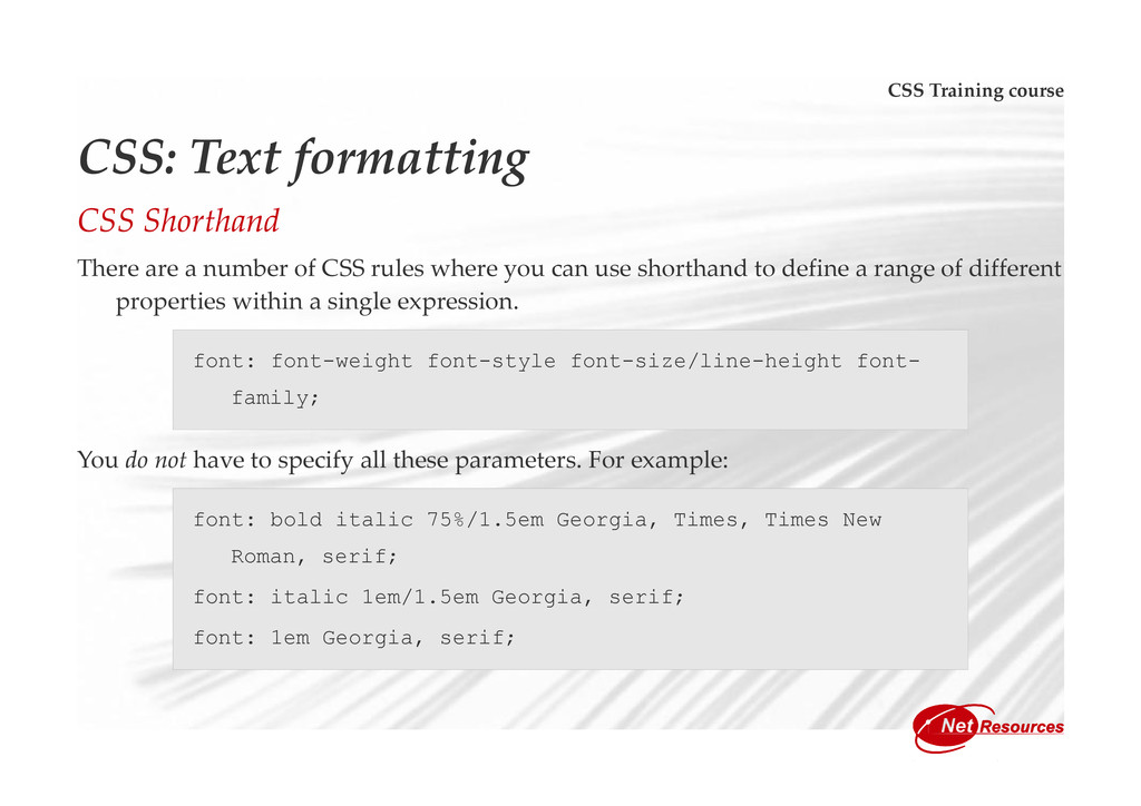 CSS Training course CSS: Text formatting CSS Sh...
