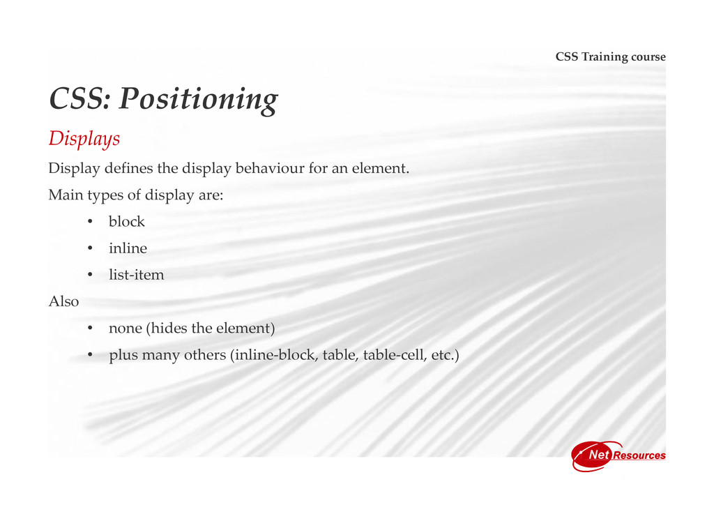 CSS Training course CSS: Positioning Displays D...