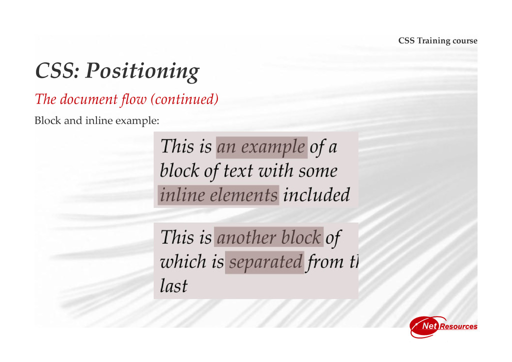 CSS Training course CSS: Positioning The docume...