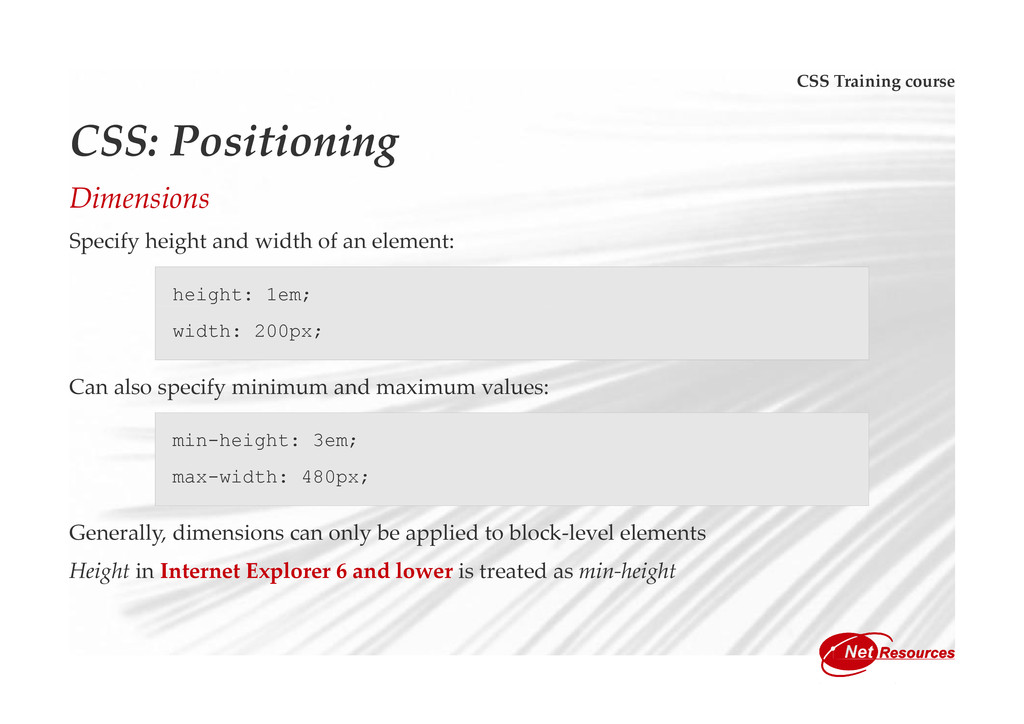 CSS Training course CSS: Positioning Dimensions...