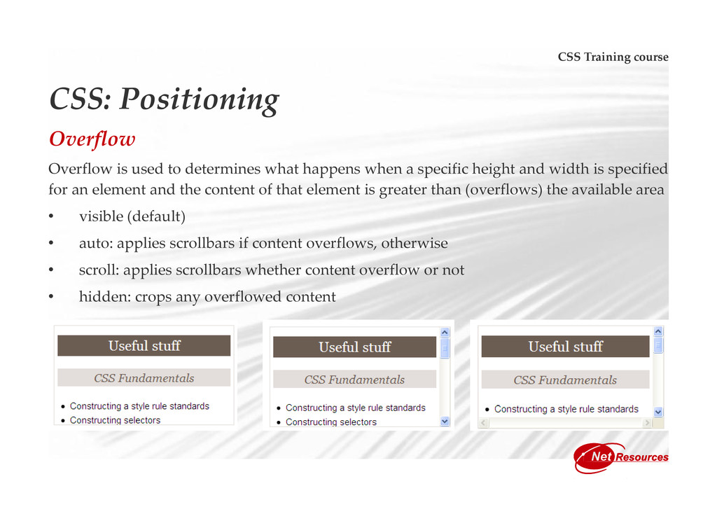 CSS Training course CSS: Positioning Overflow O...