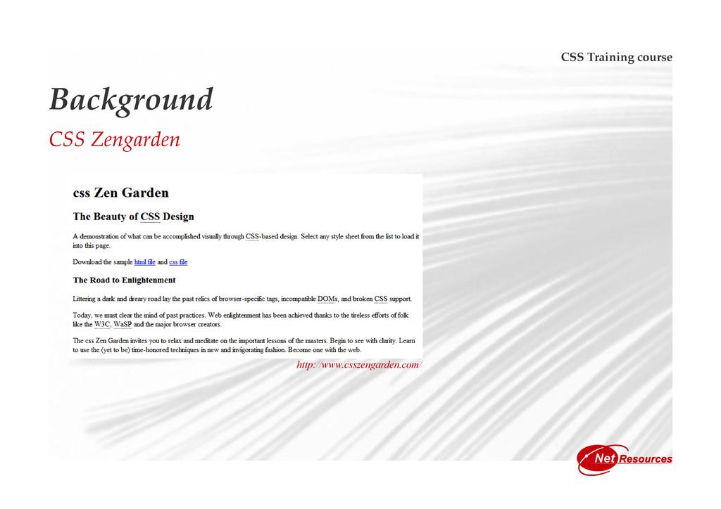 CSS Training course Background CSS Zengarden ht...
