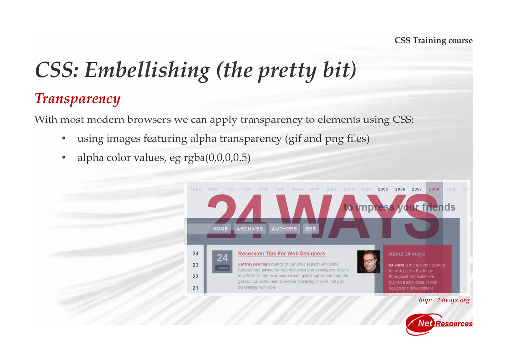CSS Training course CSS: Embellishing (the pret...