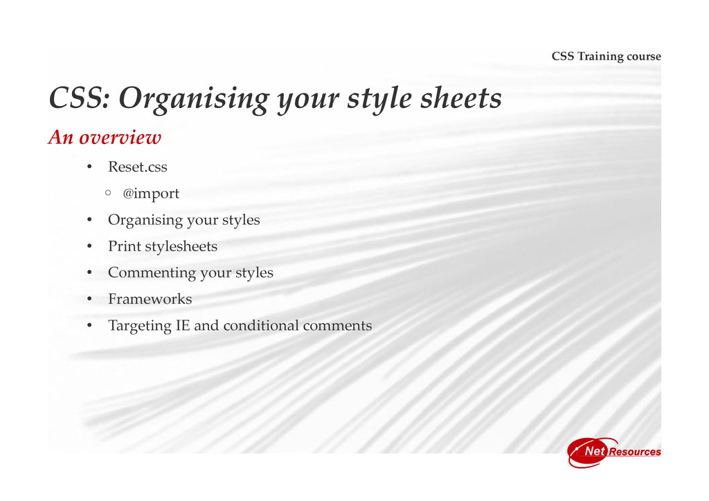 CSS Training course CSS: Organising your style ...