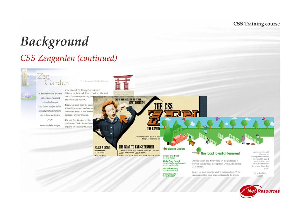 CSS Training course Background CSS Zengarden (c...