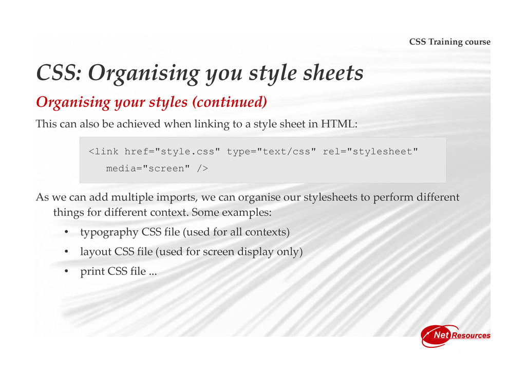CSS Training course CSS: Organising you style s...