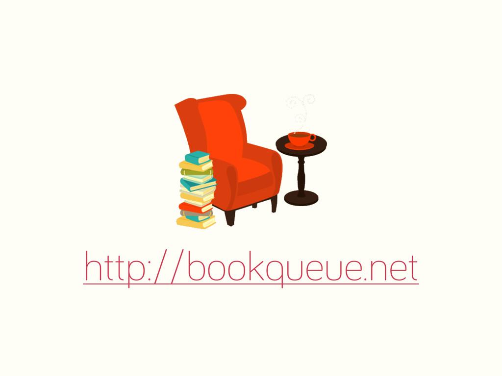 http://bookqueue.net