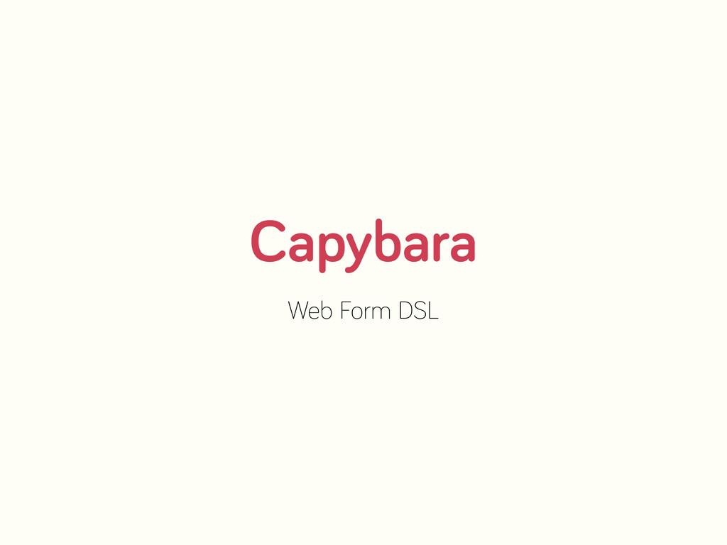 Capybara Web Form DSL