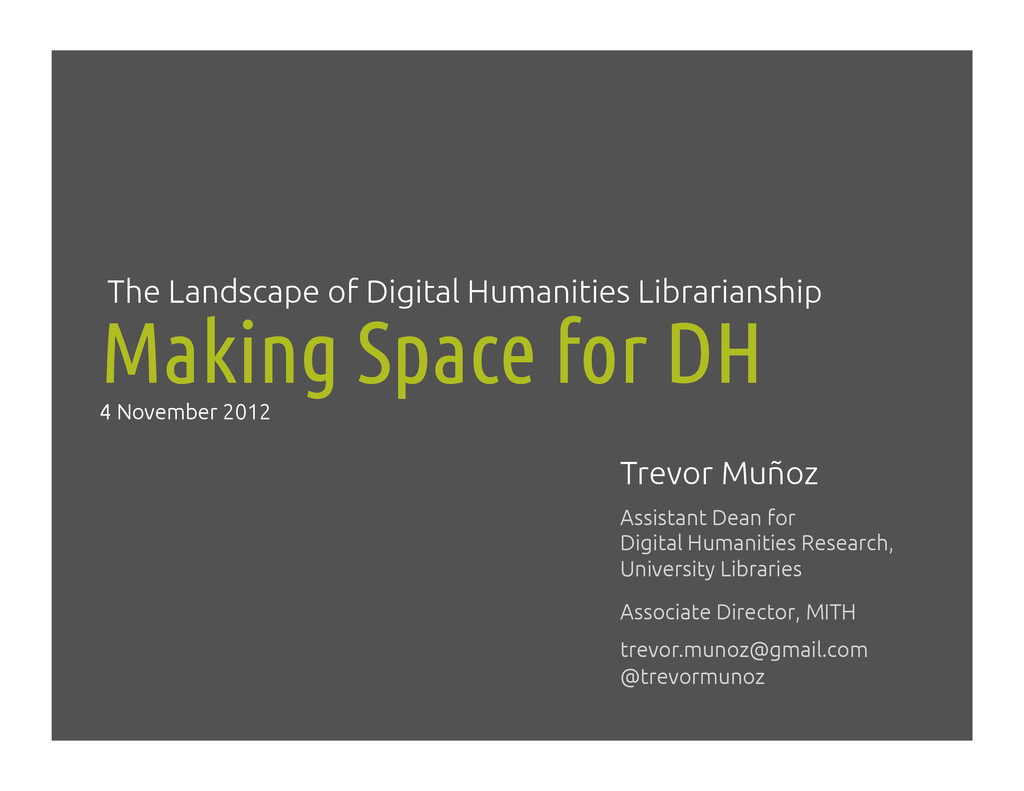 Making Space for DH! The Landscape of Digital H...