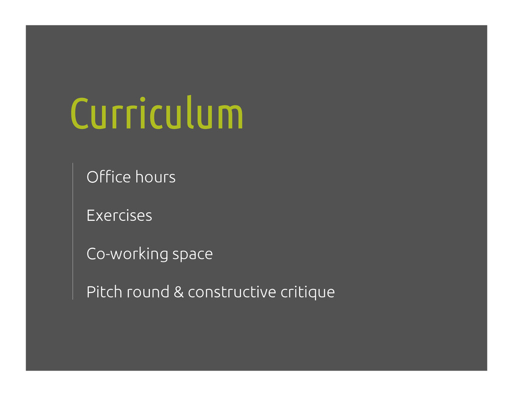 "Curriculum! O""ce hours! Exercises! Co-working s..."