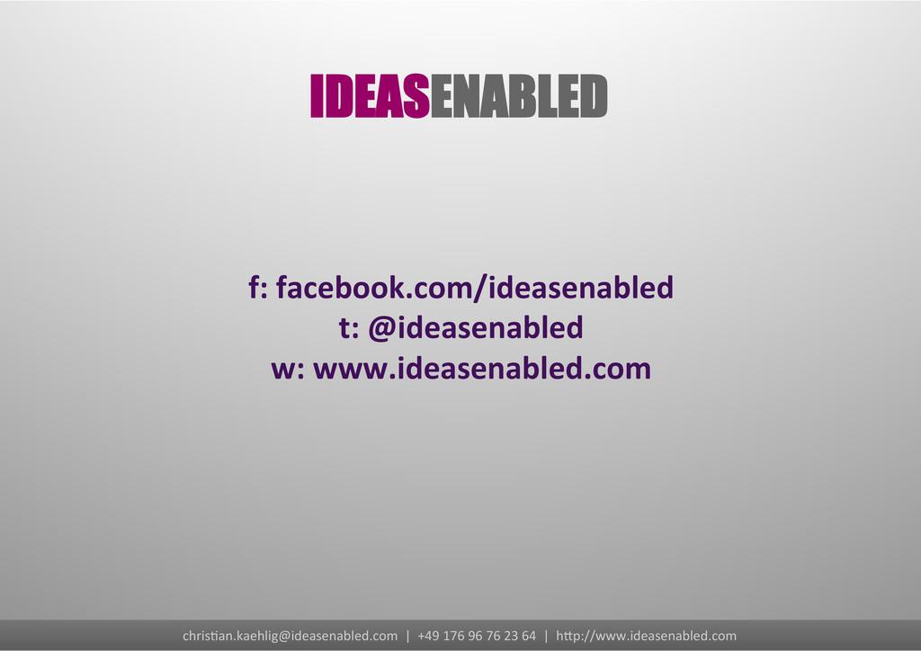 f: facebook.com/ideasenabled  t: @idea...
