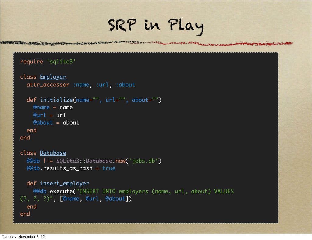 SRP in Play require 'sqlite3' class Employer at...