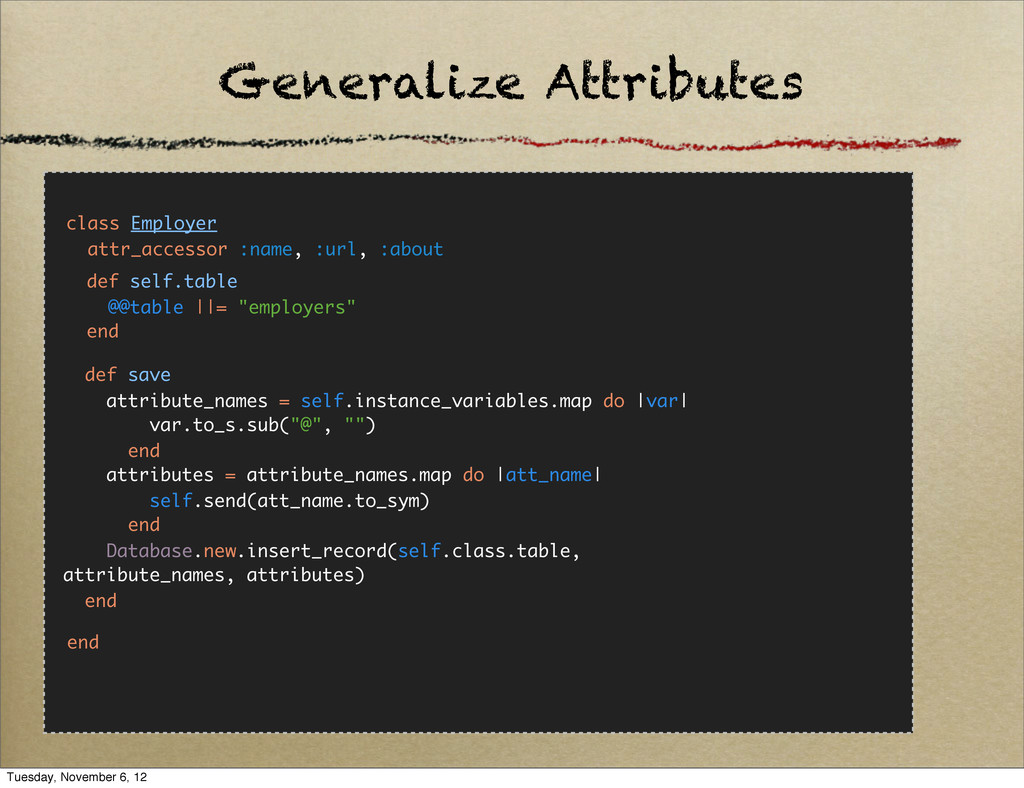 Generalize Attributes class Employer attr_acces...