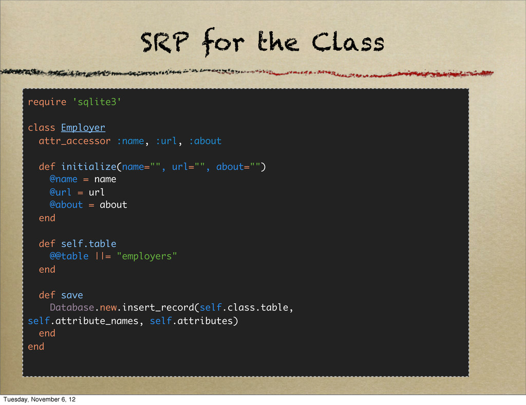 SRP for the Class require 'sqlite3' class Emplo...