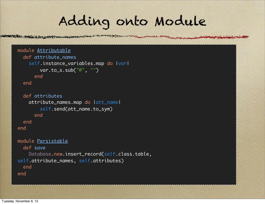 Adding onto Module module Attributable def attr...