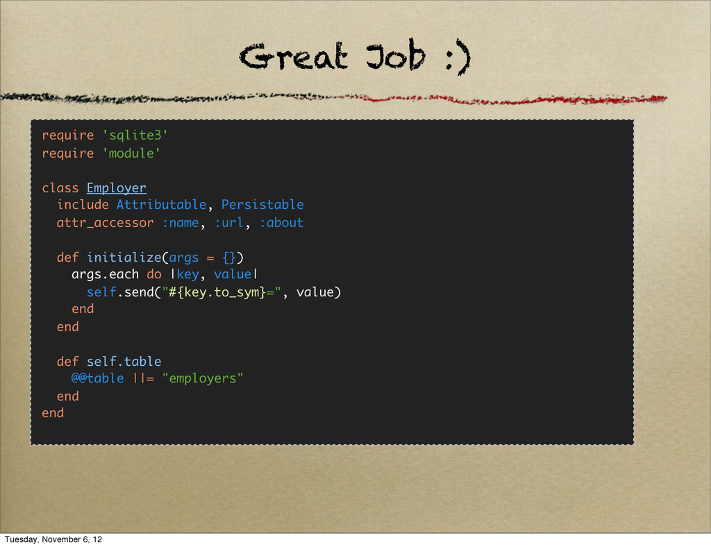 Great Job :) require 'sqlite3' require 'module'...