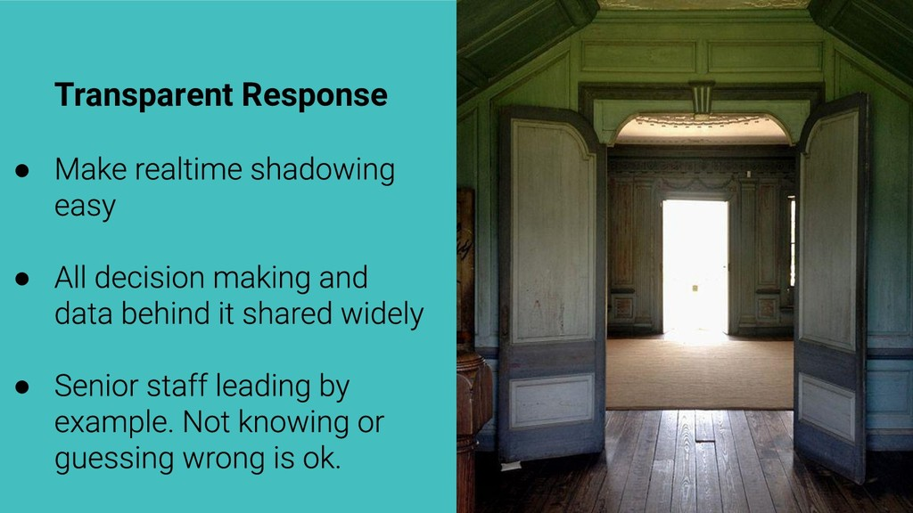 Transparent Response ● ● ●