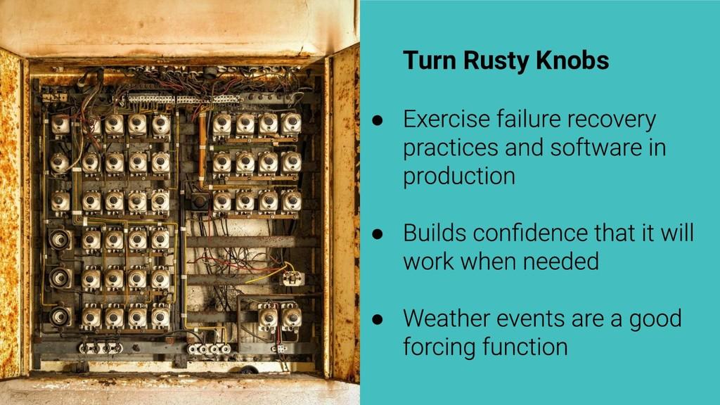 Turn Rusty Knobs ● ● ●