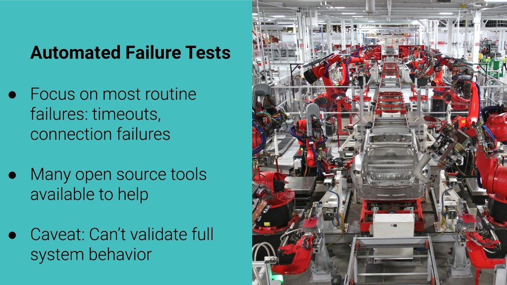 Automated Failure Tests ● ● ●