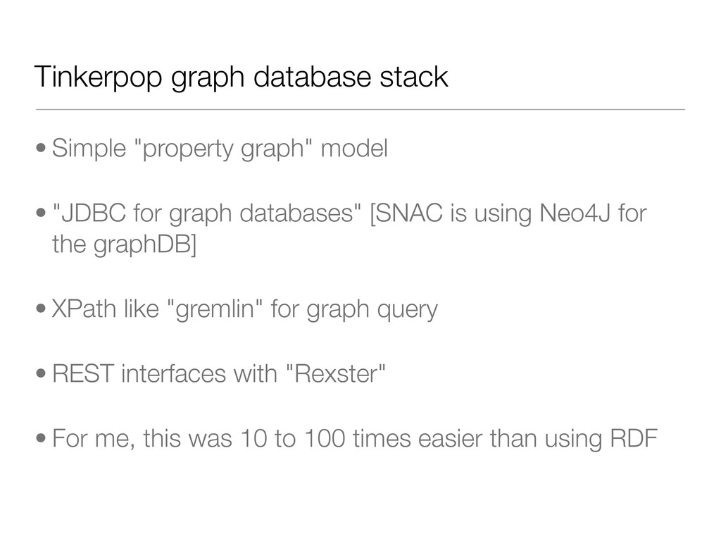 "Tinkerpop graph database stack • Simple ""proper..."