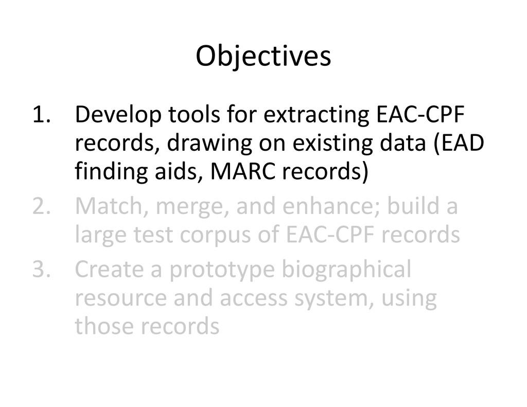 Objectives Objectives l l f 1. Developtoolsfo...