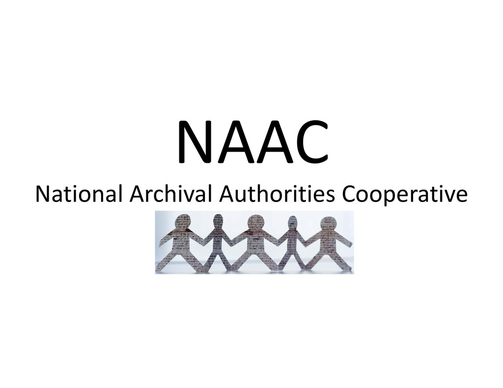 NAAC NAAC National Archival Authorities Coopera...