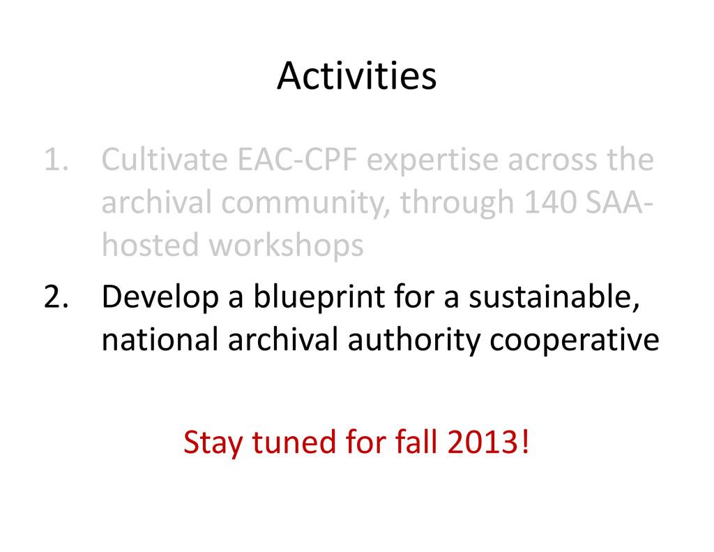 Activities Activities 1. CultivateEACͲCPF expe...