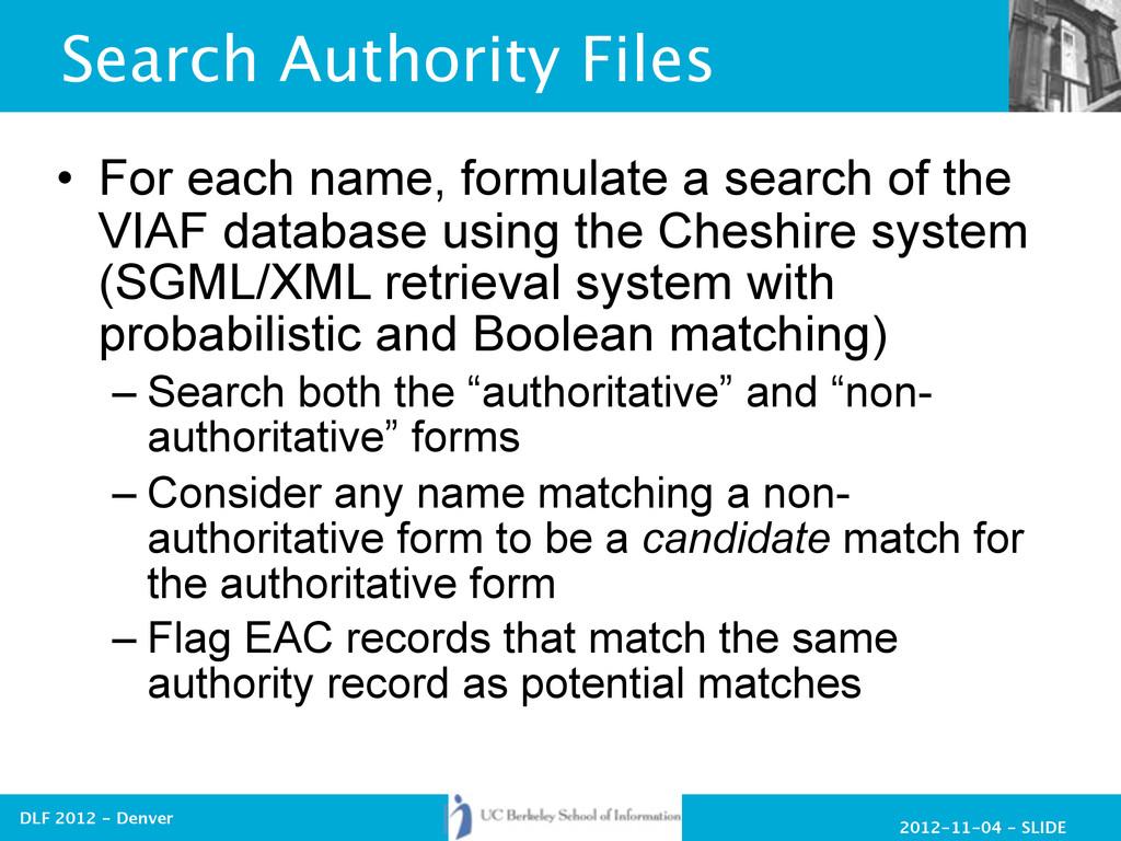 2012-11-04 - SLIDE DLF 2012 - Denver Search Aut...