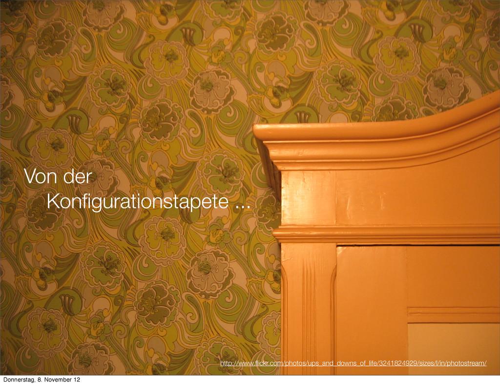 Von der Konfigurationstapete ... http://www.flick...