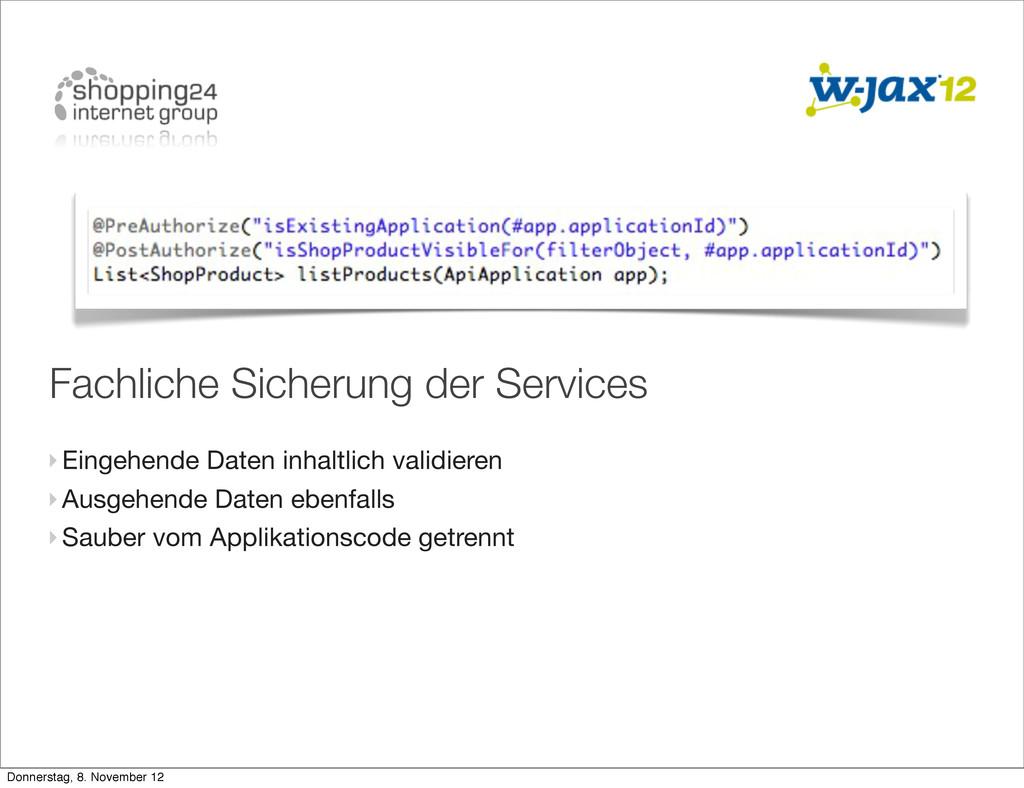 Fachliche Sicherung der Services ‣Eingehende Da...