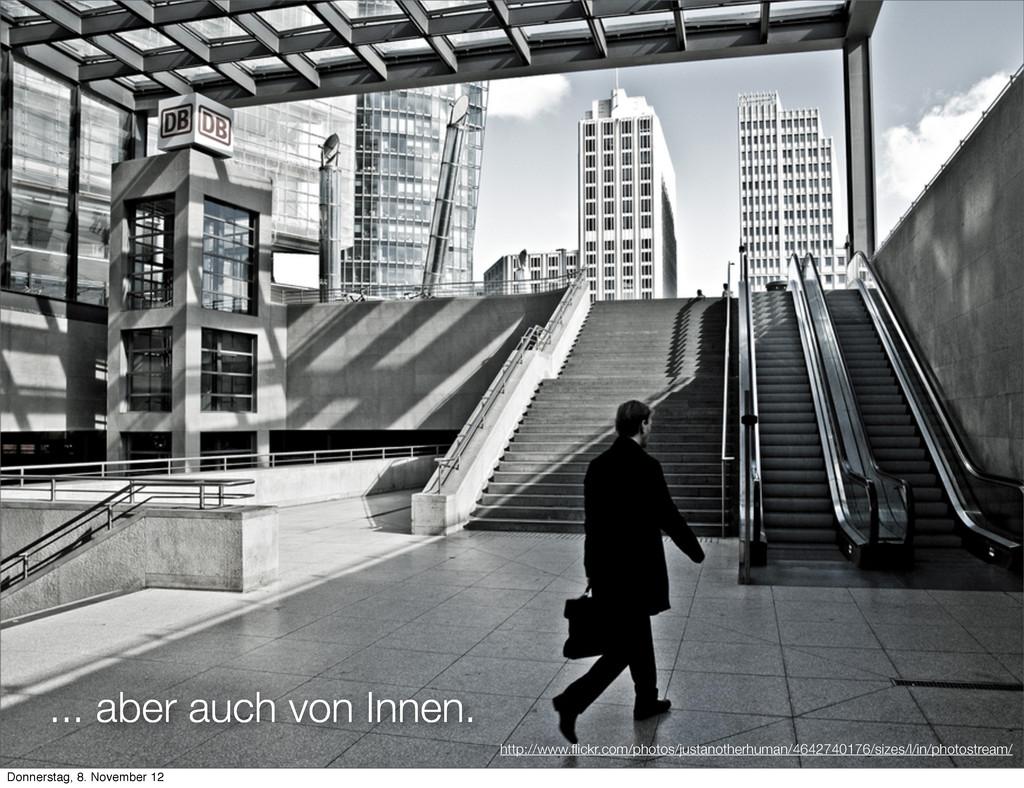 ... aber auch von Innen. http://www.flickr.com/p...