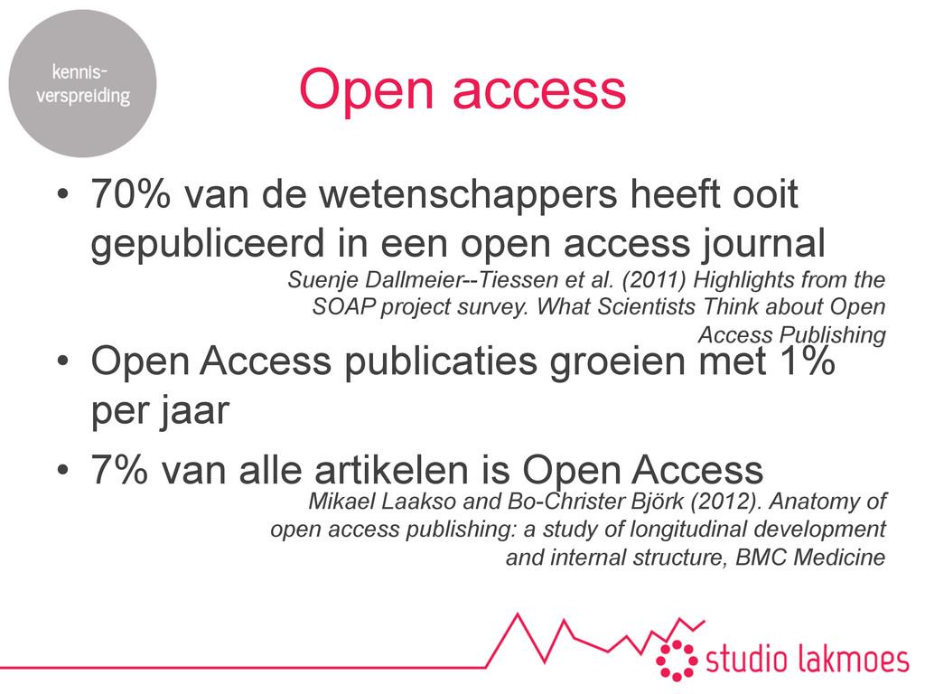 Open access • 70% van de wetenschappers heeft ...