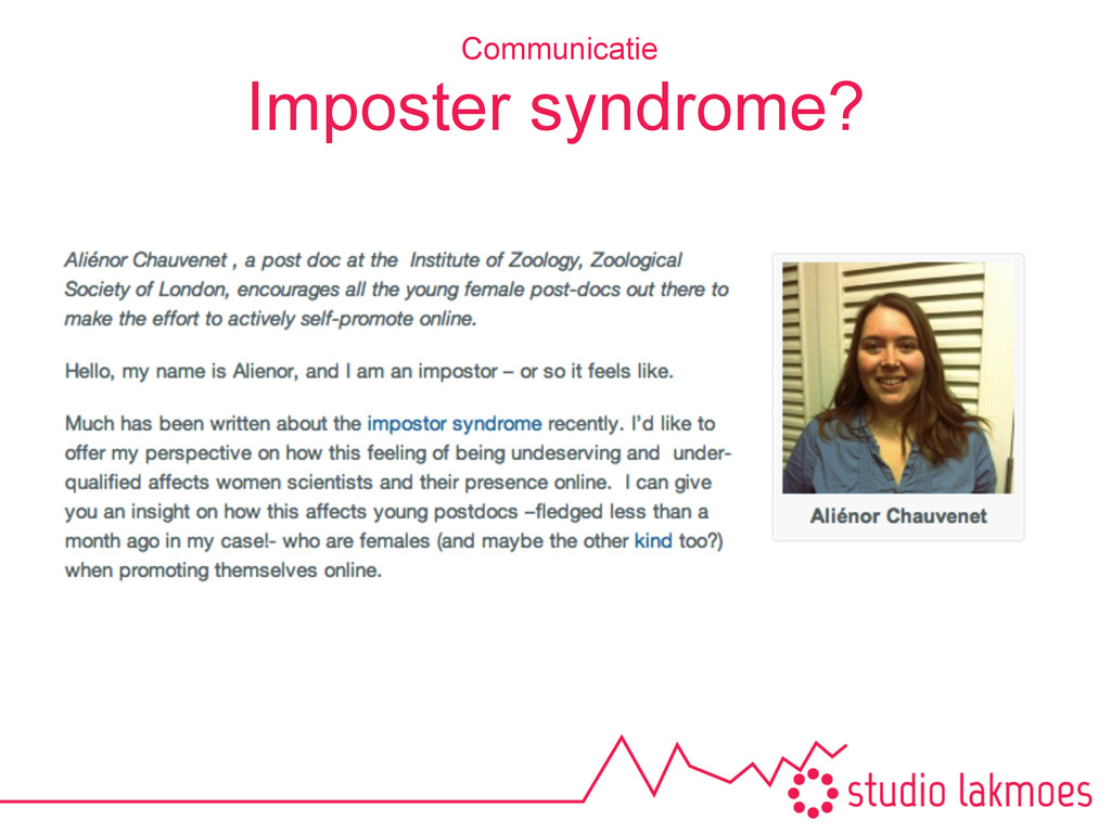Imposter syndrome? Communicatie