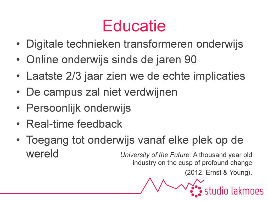Educatie • Digitale technieken transformeren o...