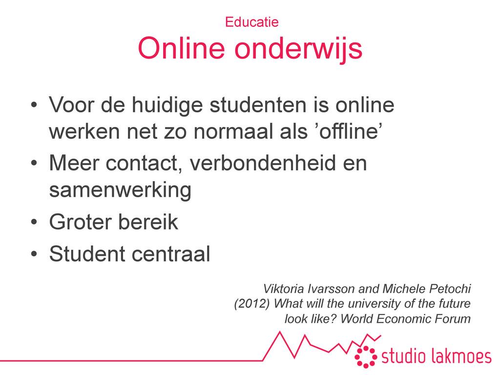 Online onderwijs • Voor de huidige studenten i...