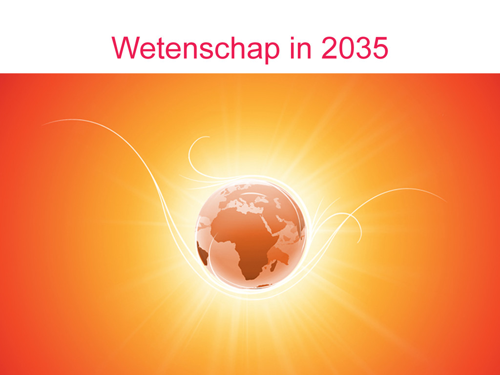Wetenschap in 2035