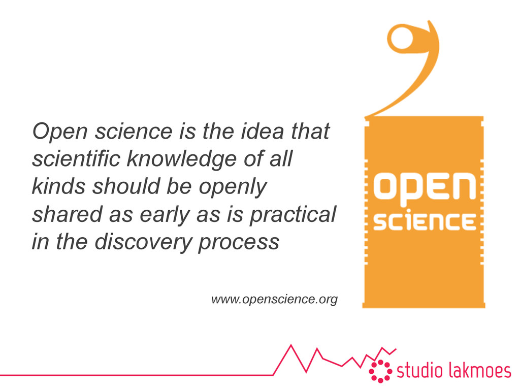 Open science is the idea that scientific knowle...