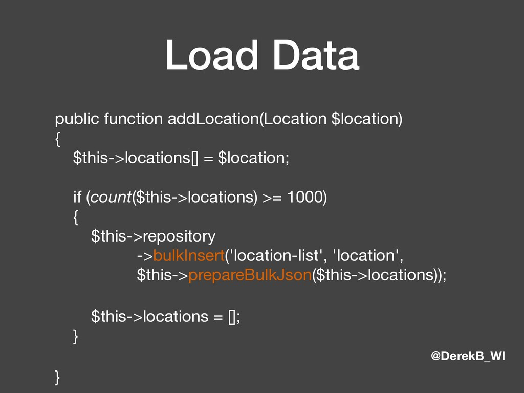 @DerekB_WI Load Data public function addLocatio...