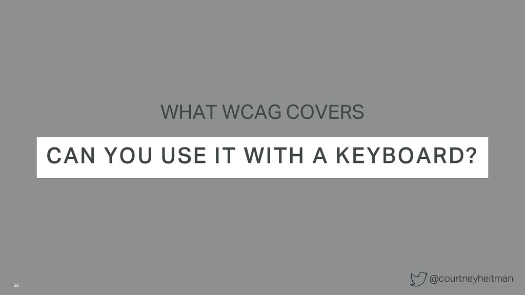 @courtneyheitman WHAT WCAG COVERS CAN YOU USE I...
